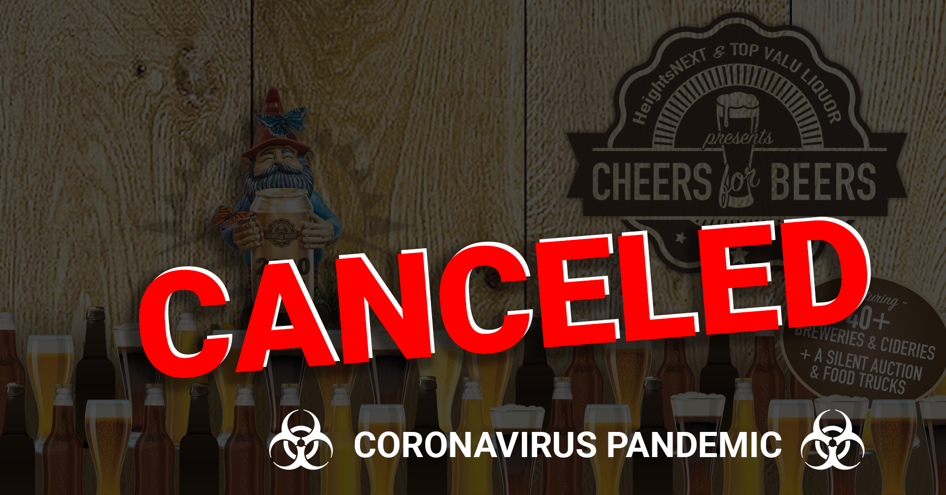 Cheers for Beers 2020 is canceled due to the coronavirus pandemic.