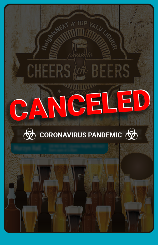 Cheers for Beers 2020. CANCELED due to coronavirus pandemic.