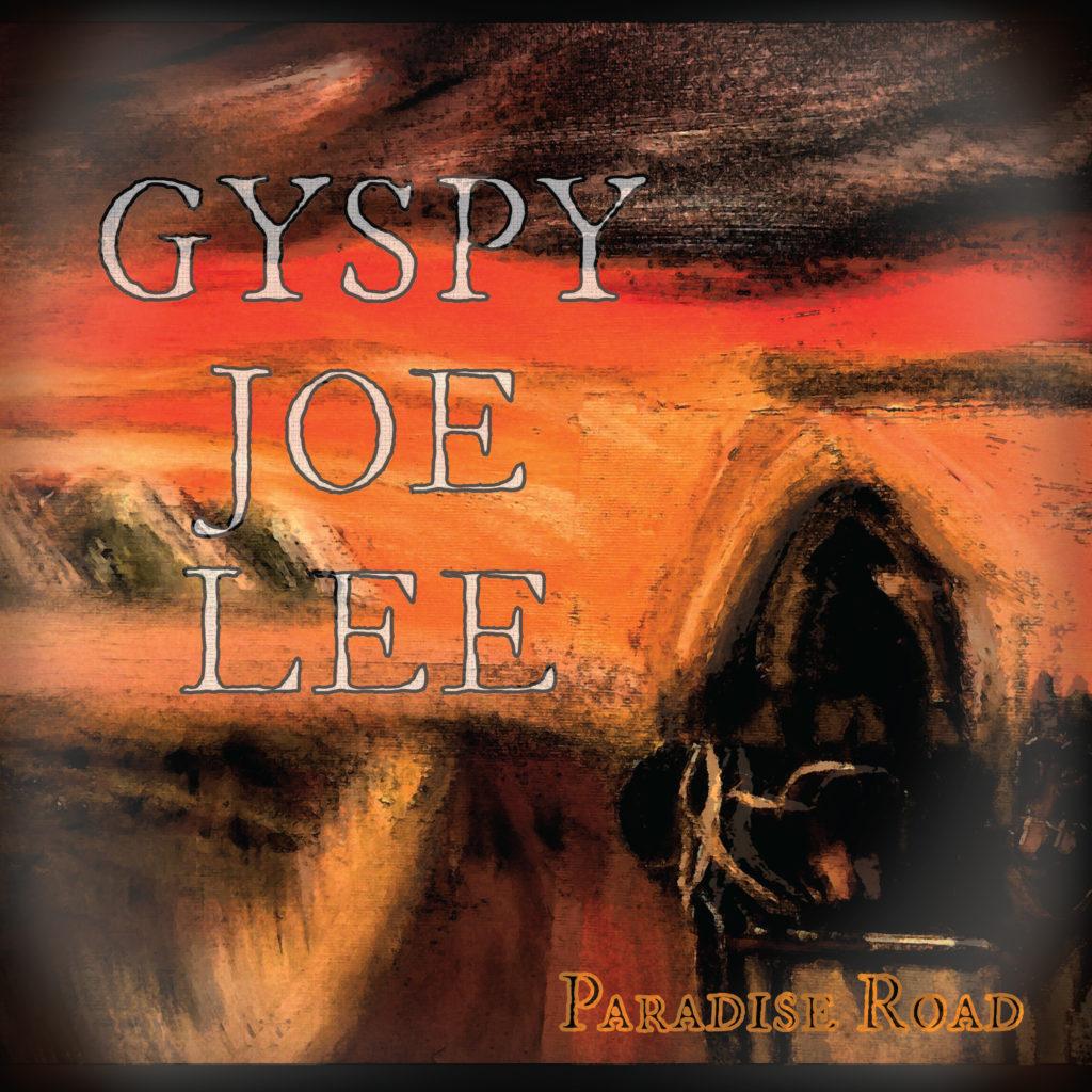 Gypsy Joe Lee - Paradise Road album cover