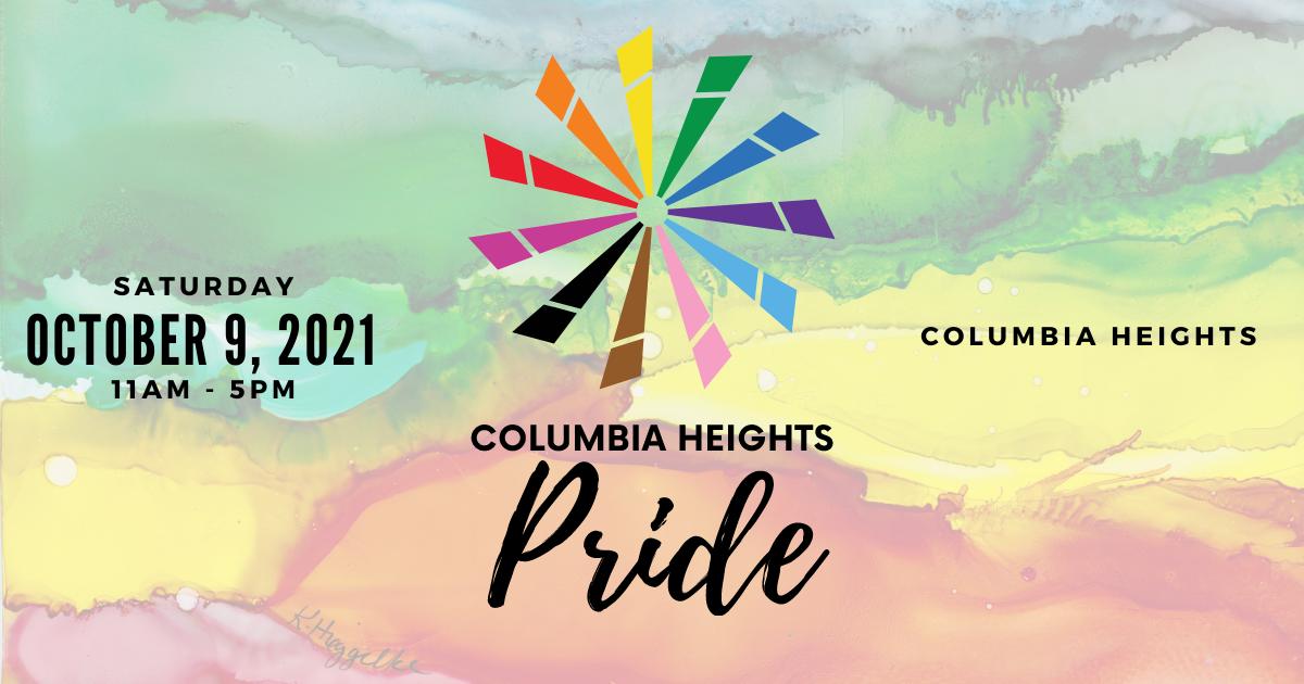 Columbia Heights PRIDE October 9, 2021