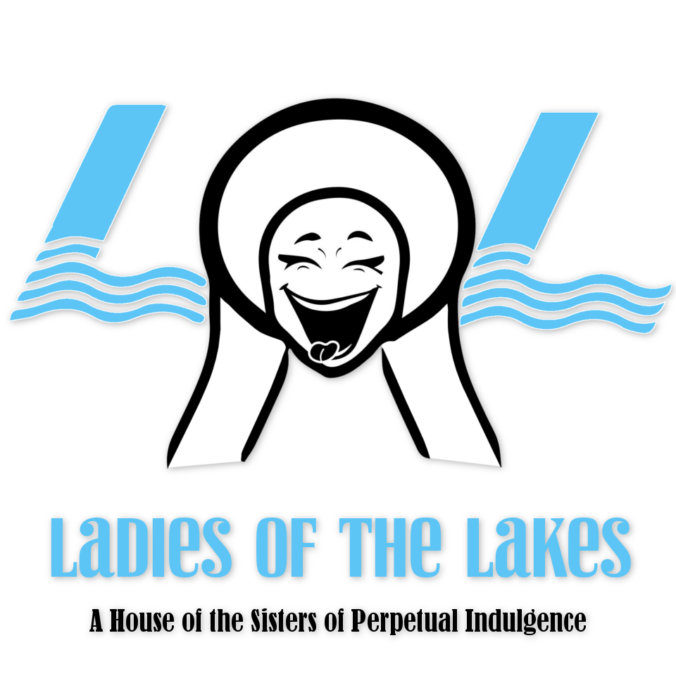 Ladies of the Lakes - A House of the Sisters of Perpetual Indulgence