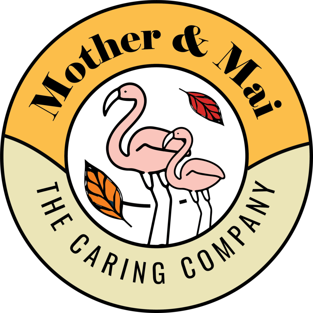 Mother & Mai - The Caring Company